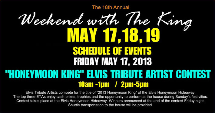 Weekend with the King / Elvis Contest May 17, 2013